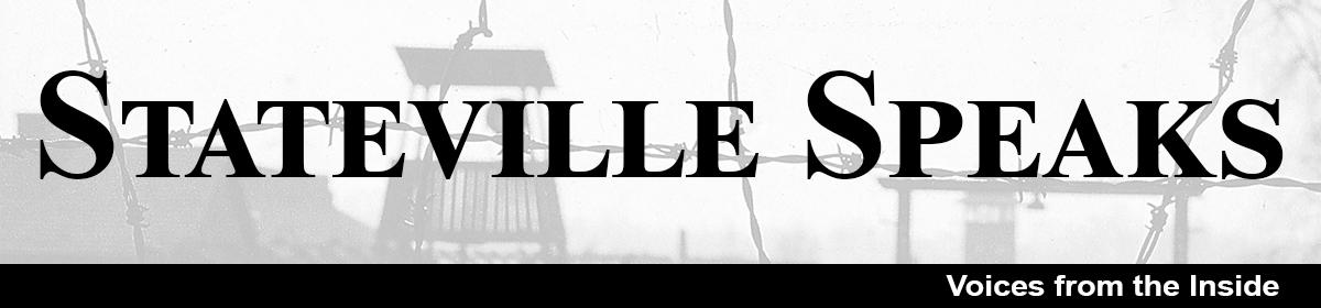Stateville Speaks